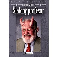 Horror School 1 – Šialený profesor - Elektronická kniha