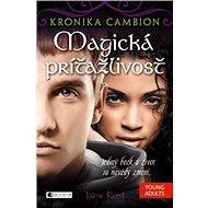 Kronika Cambion 1 - Magická príťažlivosť - Elektronická kniha