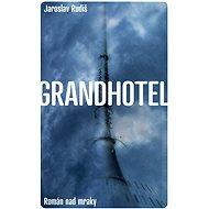 Grandhotel - Elektronická kniha