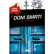 Krimi triler: Dom smrti - Elektronická kniha