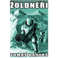 Žoldnéři - Elektronická kniha