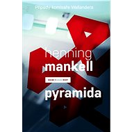 Pyramida - Henning Mankell