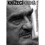 Knížecí kniha - Karel Schwarzenberg, Karel Hvížďala
