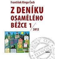 Z deníku osamělého běžce 1 (2012) - Elektronická kniha