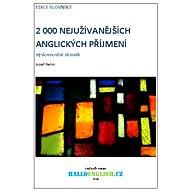 2 000 nejužívanějších anglických příjmení - Elektronická kniha