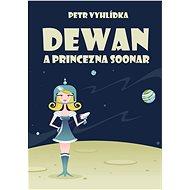 Dewan a princezna Soonar - Elektronická kniha