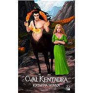 Cval kentaura - Elektronická kniha