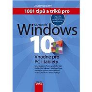 1001 tipů a triků pro Microsoft Windows 10 - Josef Pecinovský