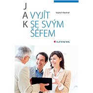 Jak vyjít se svým šéfem - Elektronická kniha