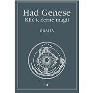 Had Genese II. Klíč k černé magii - Stanislas de Guaita