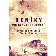 Deníky Poliny Žerebcovové - Elektronická kniha