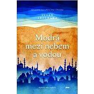 Modrá mezi nebem a vodou - Susan Abulhawa