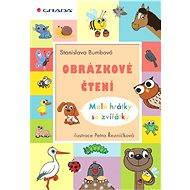 Obrázkové čtení  - Malé hrátky se zvířátky - Elektronická kniha