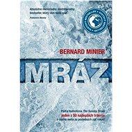 Mráz [SK] - Bernard Minier