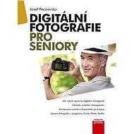 Elektronická kniha Digitální fotografie pro seniory