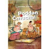 Poddan a Čmuchal - Elektronická kniha
