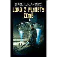 Lord z planety Země - Elektronická kniha