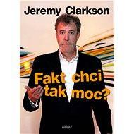 Fakt chci tak moc? - Jeremy Clarkson, 355 stran