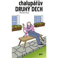 Chalupářův druhý dech - Elektronická kniha