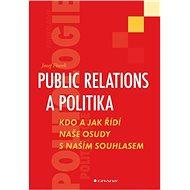 Public relations a politika - Elektronická kniha
