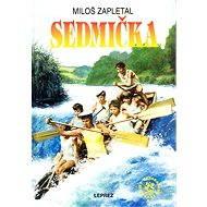 Sedmička - Elektronická kniha -  Miloš Zapletal