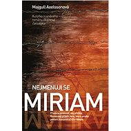 Nejmenuji se Miriam - Elektronická kniha