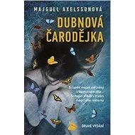 Dubnová čarodějka - Majgull Axelssonová