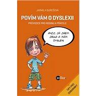 Povím vám o dyslexii - Elektronická kniha