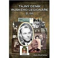 Tajný deník ruského legionáře - 2. díl - Elektronická kniha