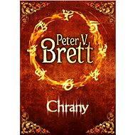 Chrany - Peter V. Brett