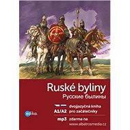Ruské byliny A1/A2 - Elektronická kniha