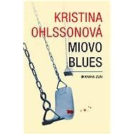 Miovo blues - Elektronická kniha ze série Martin Benner,  Kristina Ohlssonová