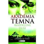 Akadémia temna 3 – Rozdelené duše (SK) - Elektronická kniha