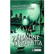 Záhadné zmiznutia – Prípad pre Madison - Elektronická kniha