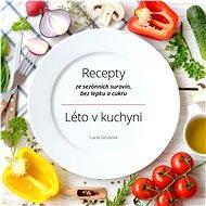 Léto v kuchyni - Lucie Grusová