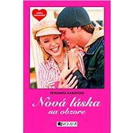 Srdcu nerozkážeš - Nová láska na obzore - Elektronická kniha
