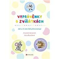 Vyprávěnky o zvířátkách - Elektronická kniha