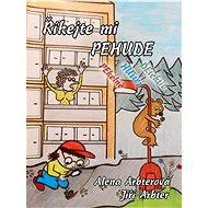 Říkejte mi PEHUDE (Pekelně Hustej Detektiv) - Elektronická kniha