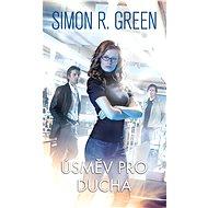 Úsměv pro ducha - Simon R. Green