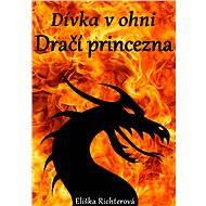 Dívka v ohni - Elektronická kniha