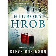 Hluboký hrob - Elektronická kniha -  Steve Robinson