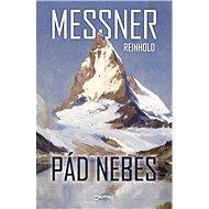 Pád nebes - Reinhold Messner