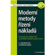 Moderní metody řízení nákladů - Boris Popesko, Šárka Papadaki