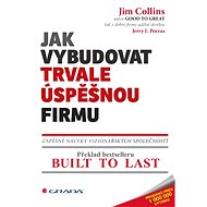 Jak vybudovat trvale úspěšnou firmu - Elektronická kniha