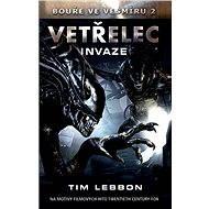 Vetřelec - Invaze - Elektronická kniha