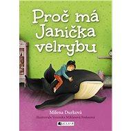 Proč má Janička velrybu - Elektronická kniha