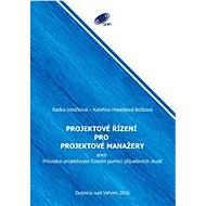 Projektové řízení pro projektové manažery - Elektronická kniha