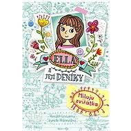 Ella a její deníky: Miluju zvířátka - Elektronická kniha