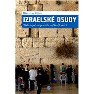 Izraelské osudy - Břetislav Olšer, 208 stran