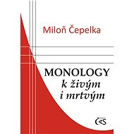 Monology k živým i mrtvým - Elektronická kniha
